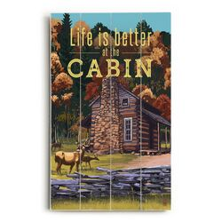 Life is Better at the Cabin Wall Art