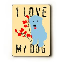 I Love My Dog with Blue Dog Wood Sign