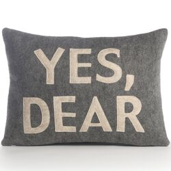 Yes, Dear Decorative Pillow