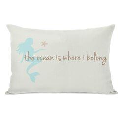 Ocean is Where I Belong Mermaid Pillow