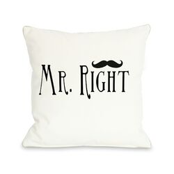 Mr Right Mustache Throw Pillow
