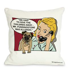 Doggy D�cor We Had to Give the Kids Away Throw Pillow