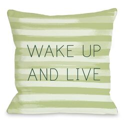 Wake Up and Live Stripe Pillow
