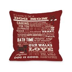 Doggy D�cor Proud to be a Dog Mom Throw Pillow