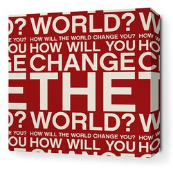 Stretched Change the World Textual Art on Canvas in Scarlet