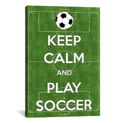 Keep Calm and Play Soccer Textual Art on Canvas