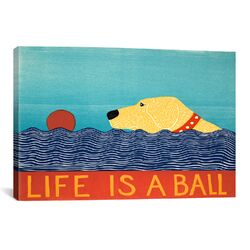 'Life Is a Ball' by Stephen Huneck Graphic Art on Canvas