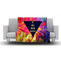 Be Bold Brazen Beautiful Fleece Throw Blanket