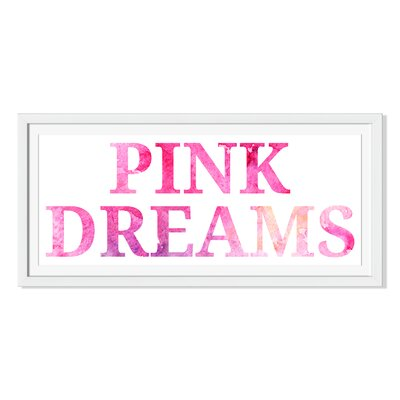 'Pink Dreams' by Silmairel Framed Textual Art