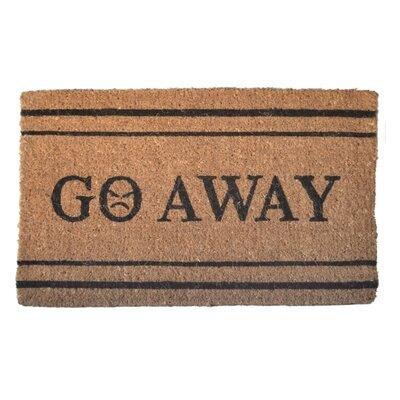 Creel Go Away Doormat Rug Size: Rectangle 30 x 18