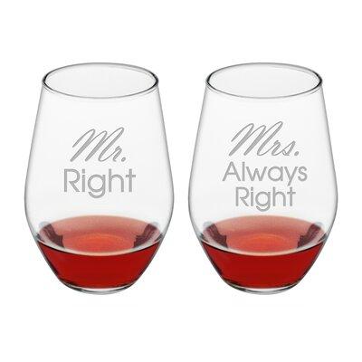 Belington 2 Piece Mr. & Mrs. Always Right 19 Oz. Stemless Wine Glass Set EBDG2327 42670805