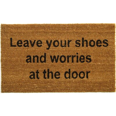 Leave Your Shoes and Worries at the Door Doormat