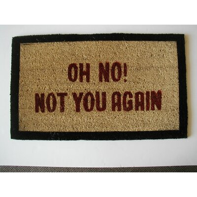 Oh No Not You Doormat