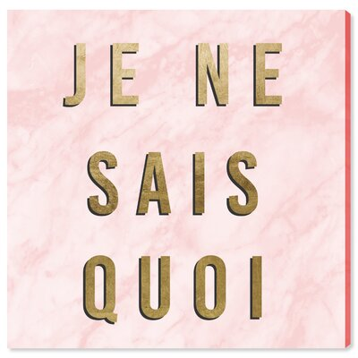 'Je Ne Sais Quoi Rose' Textual Art on Canvas Size: 12
