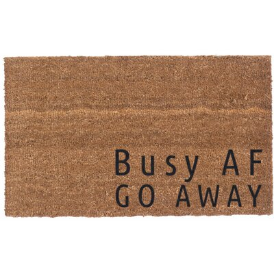 Busy AF, Go Away Vinyl Backed Doormat
