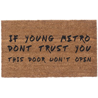 Young Metro Dont Trust You Doormat