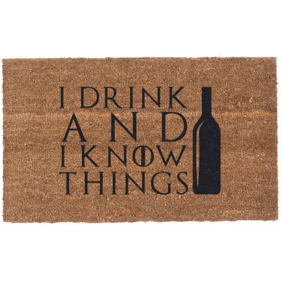 I Drink and I Know Things Doormat