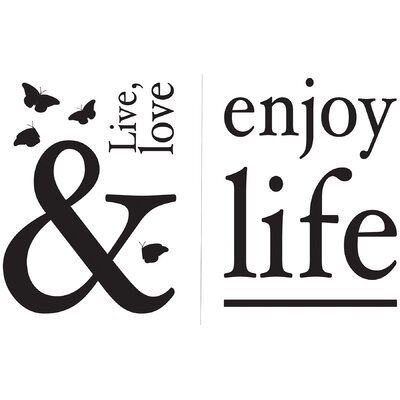 Enjoy Life Quotes Wall Decal CR-81013