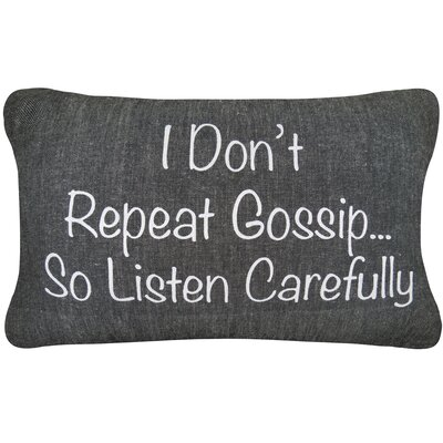Vintage House I Dont Gossip Cotton Lumbar Pillow Color: Black Chambray