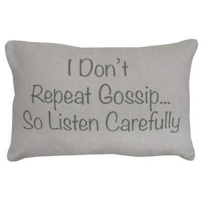 Vintage House I Dont Gossip Cotton Lumbar Pillow Color: Gray