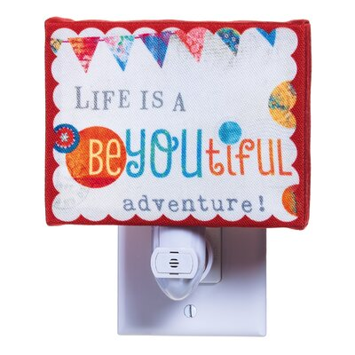 Life is A Be-You-Tiful Adventure Night Light