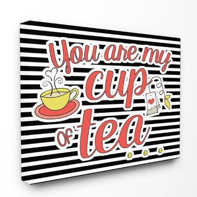 You Are My Cup of Tea' Graphic Art Print kwp-1020_cn_16x20
