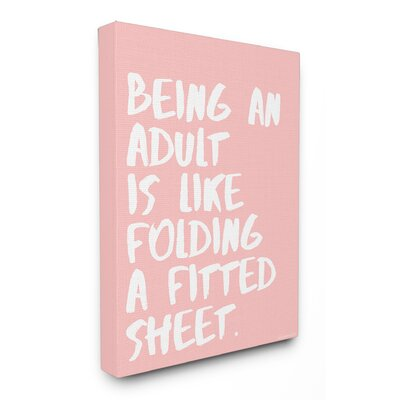 like Folding a Fitted Sheet Stretched Canvas Wall Art Size: 20