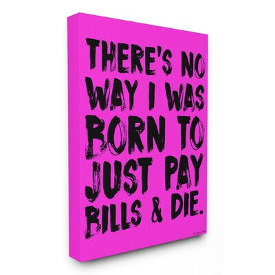 More to Life Paint Look Typography Black and Pink Stretched Canvas Wall Art Size: 20