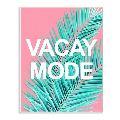 'Vacay Mode Neon Palm Leaf' Graphic Art Print Size: 10