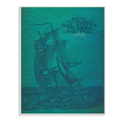 'Now Voyage Sail Forth Ship Illustration' Graphic Art Print Format: Plaque, Size: 10