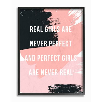 'Real Girls Are Never Perfect Abstract Pink And Black' Textual Art Format: Black Frame, Size: 14