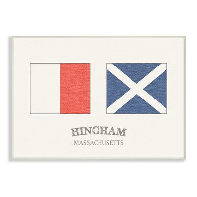 'Hingham Nautical Flags' Graphic Art Print Format: Plaque, Size: 10