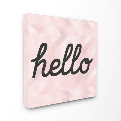 'Hello Pink Geometric Typography' Wall Art Format: Canvas , Size: 17'' H x 17'' W