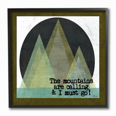 'The Mountains Are Calling' Wall Art Format: Black Framed, Size: 12'' H x 12'' W