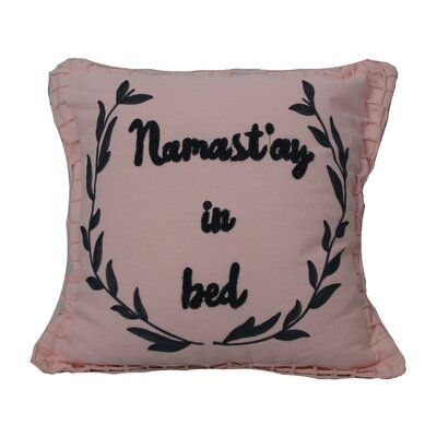 Defino Namastay Throw Pillow Color: Pink