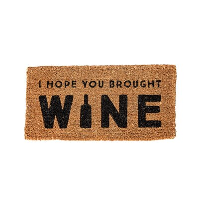 Anjenette I Hope You Brought Wine Natural Coir Doormat
