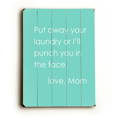 Put Away Your Laundry Wood Sign