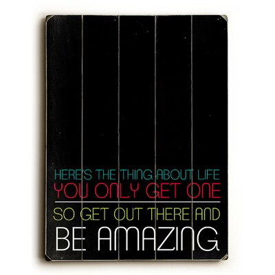 Be Amazing By Cheryl Overton Textual Art Plaque
