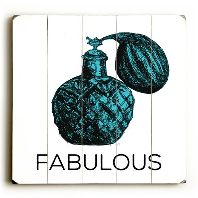 Fabulous Poster on Wood Size: 13