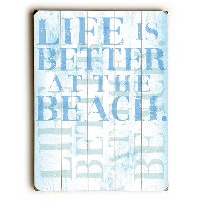 'Life Is Better at the Beach' Textual Art 0402-6817-26