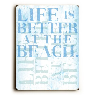 Life Is Better at the Beach Textual Art 0402-6817-25