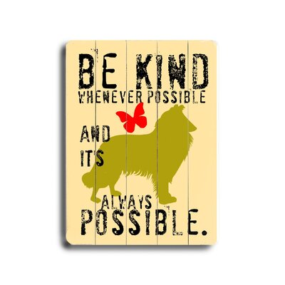 Be Kind Planked By Ginger Oliphant Graphic Art Plaque