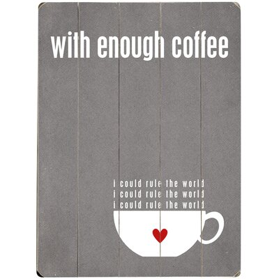'With Enough Coffee' Textual Art on Wood 0004-2365-38