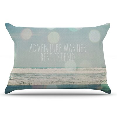 Susannah Tucker Adventure Was Her Best Friend Pillow Case