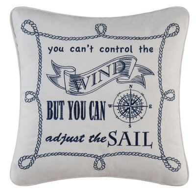 Fair Winds Cant Control the Wind Embroidered 100% Cotton Throw Pillow