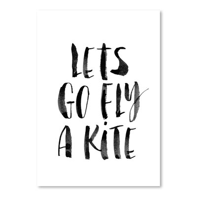 Let's Go Fly a Kite Poster Textual Art