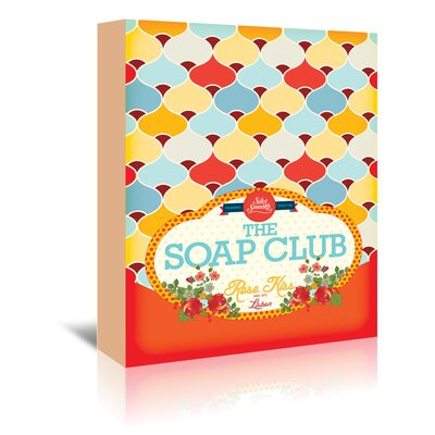 The Soap Club 1 by Patricia Pino Textual Art on Wrapped Canvas Size: 48