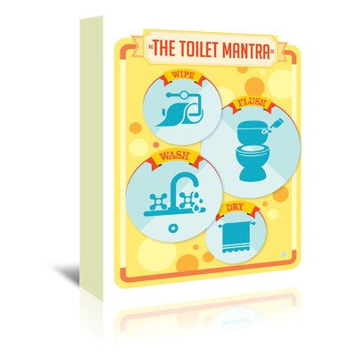 The Toilet Mantra 4 by Patricia Pino Graphic Art on Wrapped Canvas Size: 20
