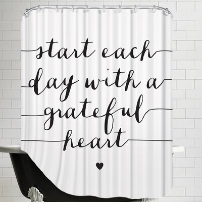 Weekes Start Each Day with a Grateful Heart Shower Curtain