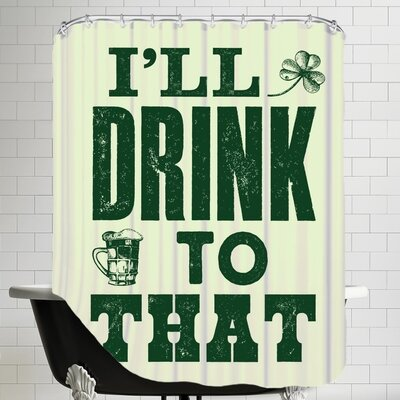 Ill Drink to That Shower Curtain